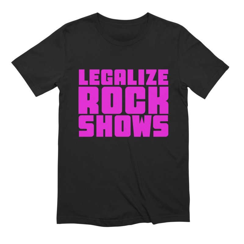 LEGALZIE ROCK SHOWS Men's T-Shirt by Rocks Off Threads