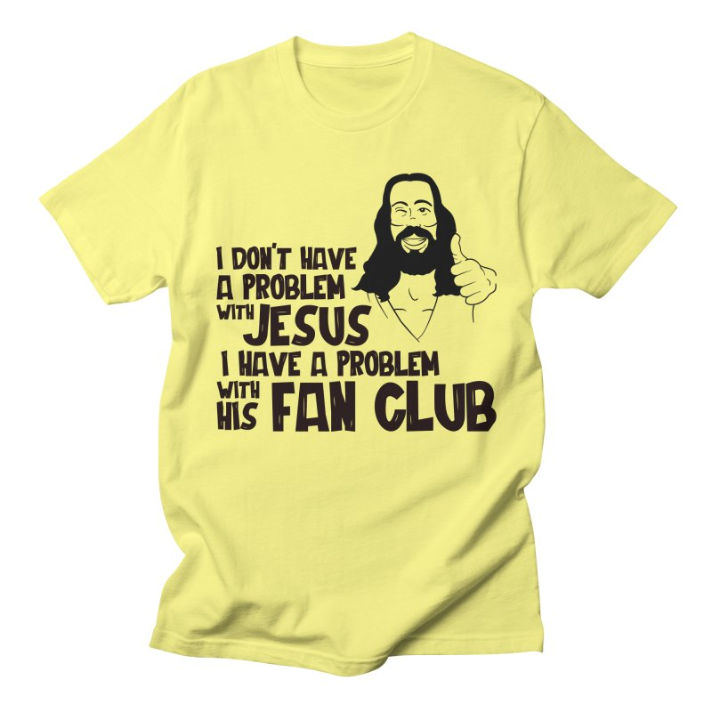 NO PROBLEM WITH JESUS Men's T-Shirt by Rocks Off Threads