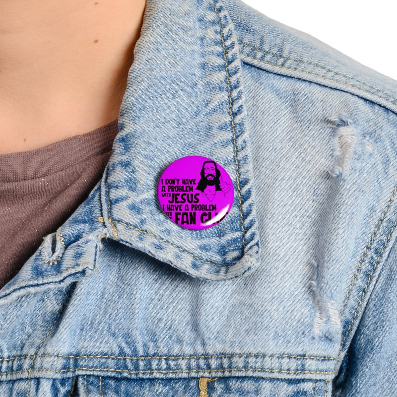 NO PROBLEM WITH JESUS Accessories Button by Rocks Off Threads