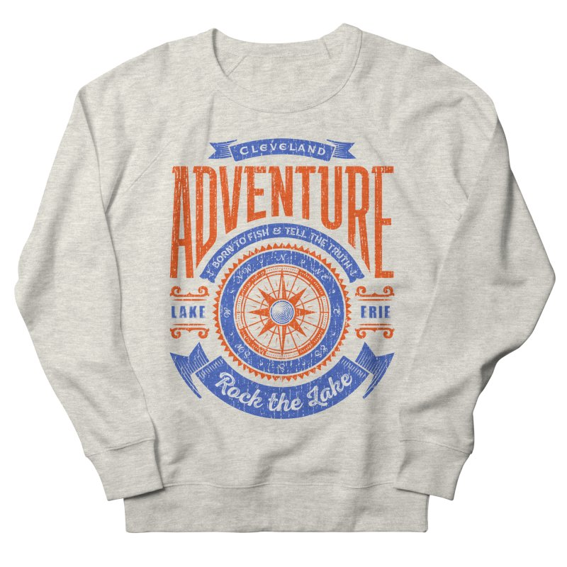 Cleveland Adventure - Rock the Lake Men's French Terry Sweatshirt by Rock the Lake's Shop