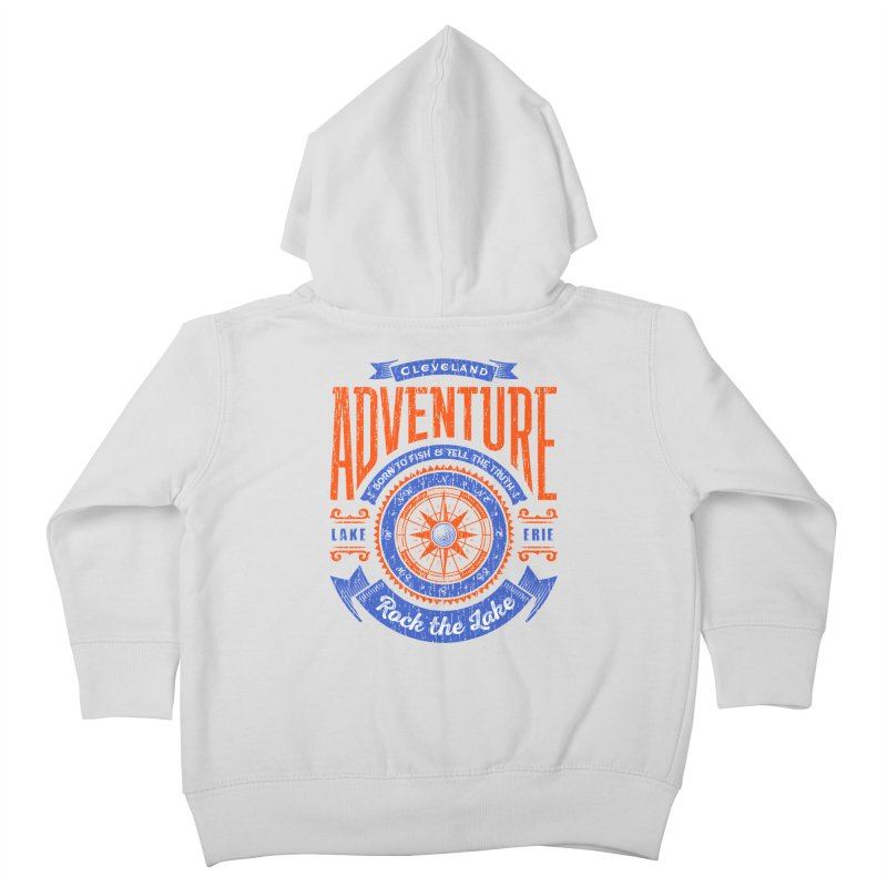 Cleveland Adventure - Rock the Lake Kids Toddler Zip-Up Hoody by Rock the Lake's Shop