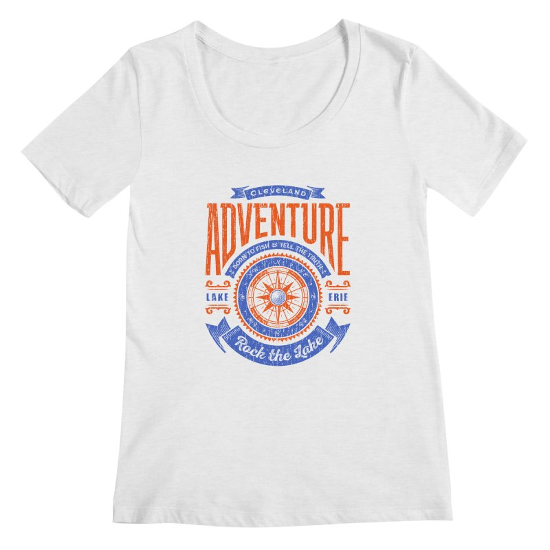 Cleveland Adventure - Rock the Lake Women's Scoop Neck by Rock the Lake's Shop