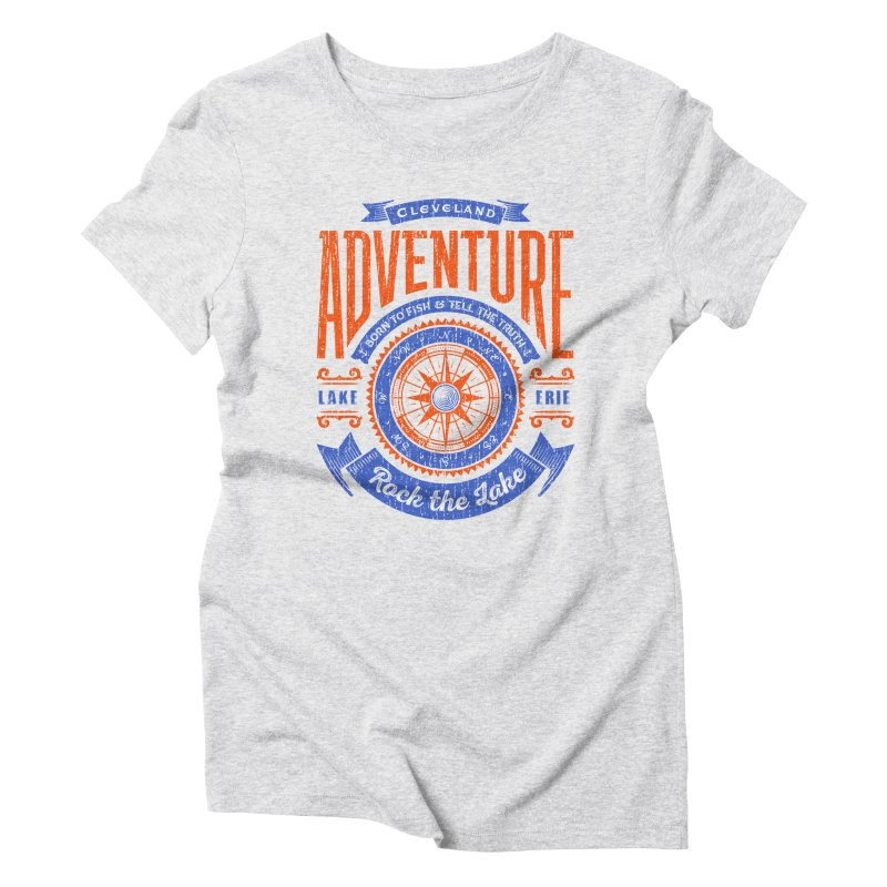 Cleveland Adventure - Rock the Lake Women's Triblend T-Shirt by Rock the Lake's Shop