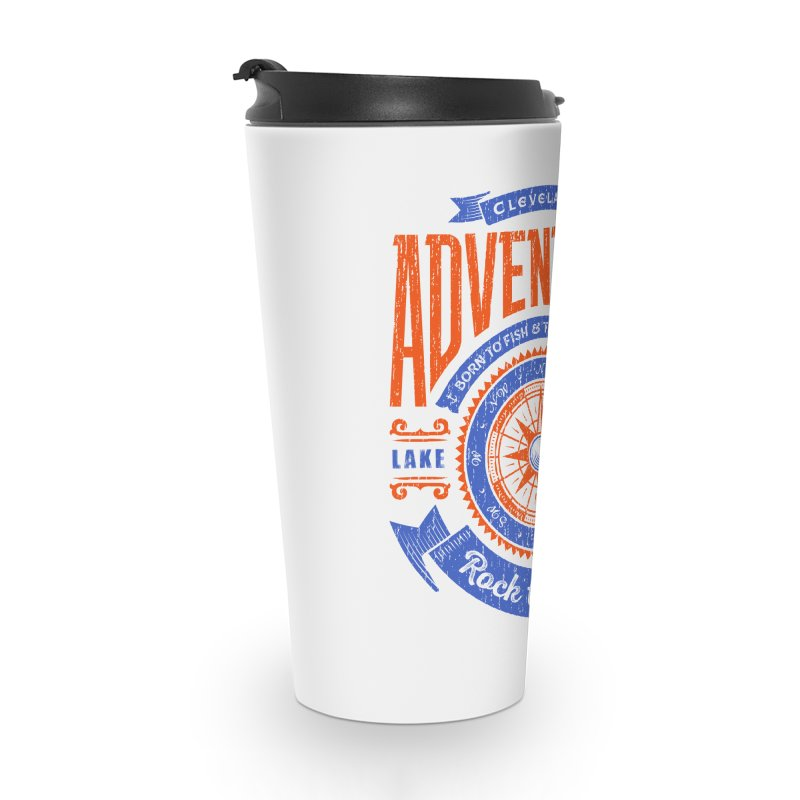 Cleveland Adventure - Rock the Lake Accessories Travel Mug by Rock the Lake's Shop
