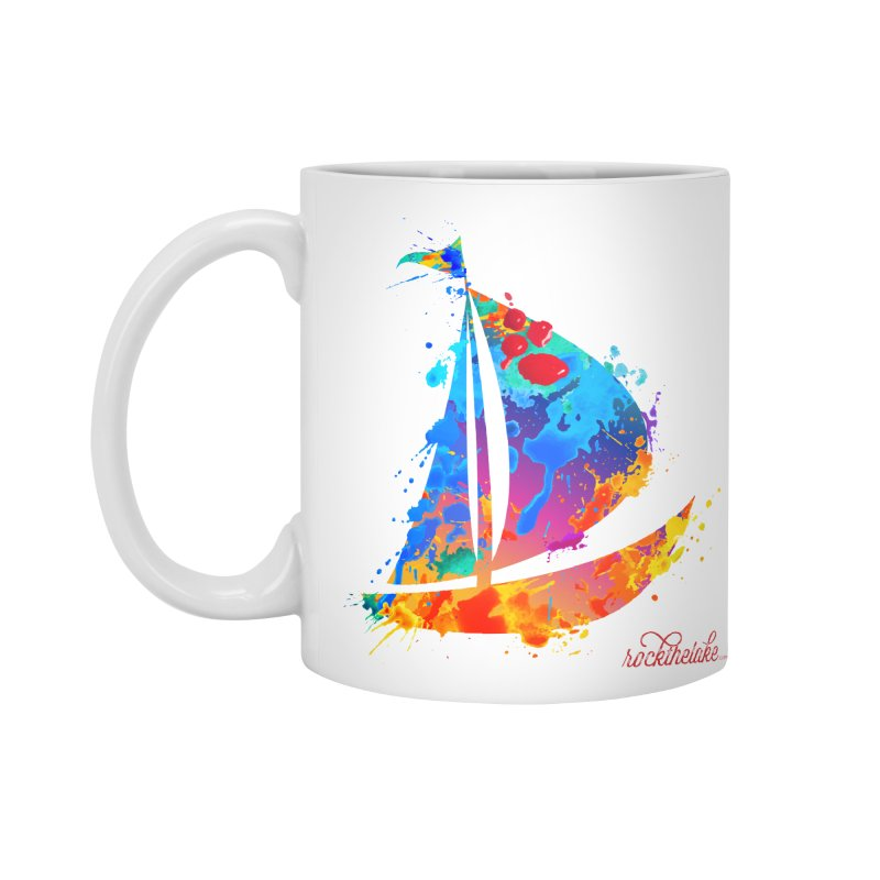 Sail Boat - Rock the Lake Accessories Mug by Rock the Lake's Shop