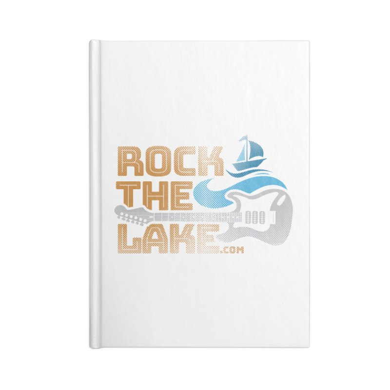 Rock the Lake Accessories Lined Journal Notebook by Rock the Lake's Shop