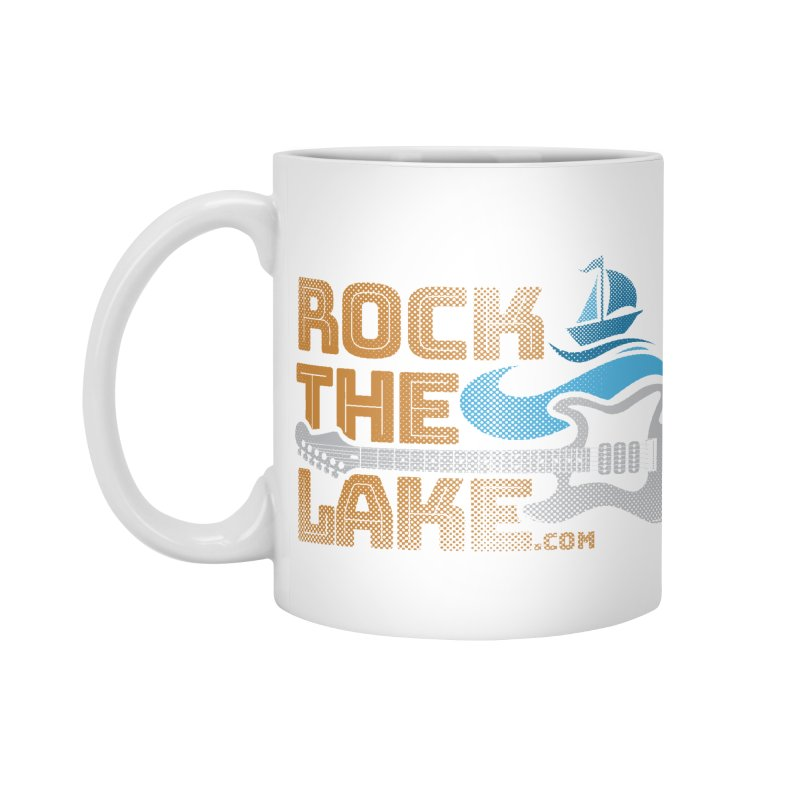 Rock the Lake Accessories Mug by Rock the Lake's Shop