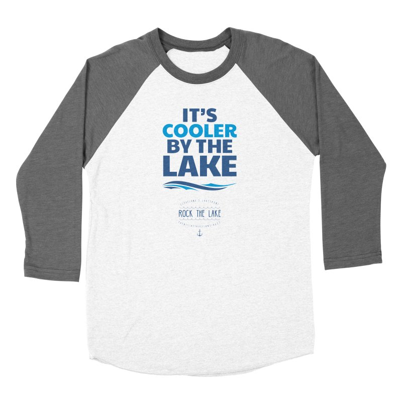 It's Cooler by the Lake - Rock the Lake Women's Baseball Triblend Longsleeve T-Shirt by Rock the Lake's Shop