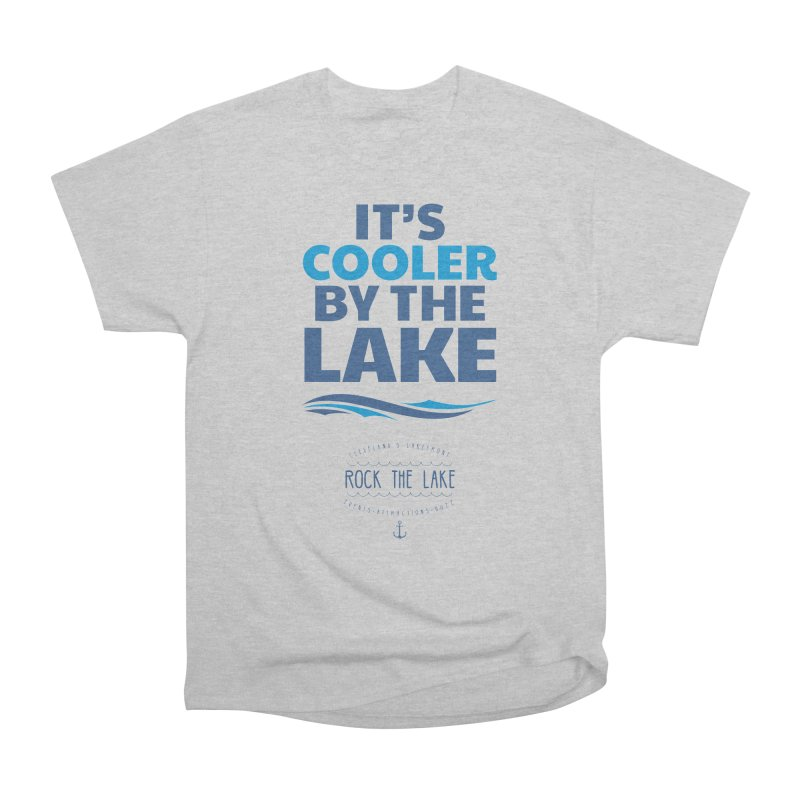 It's Cooler by the Lake - Rock the Lake Men's Heavyweight T-Shirt by Rock the Lake's Shop