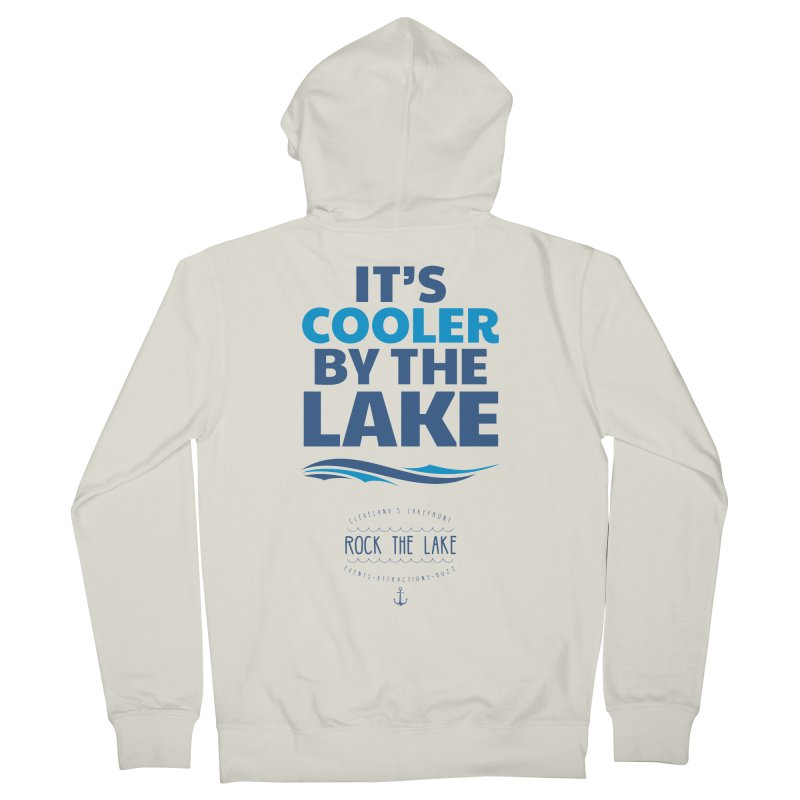 It's Cooler by the Lake - Rock the Lake Men's French Terry Zip-Up Hoody by Rock the Lake's Shop