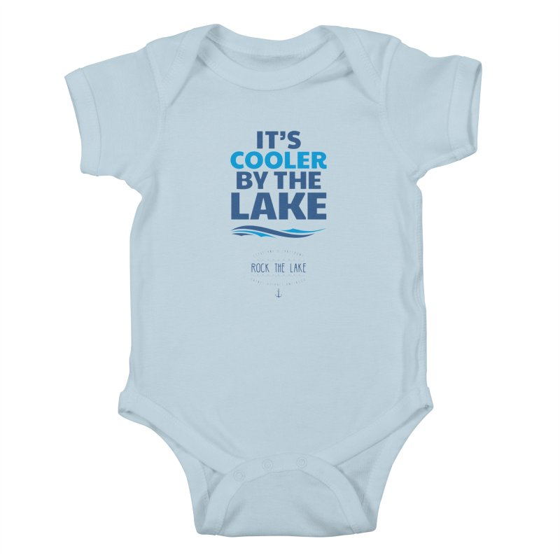 It's Cooler by the Lake - Rock the Lake Kids Baby Bodysuit by Rock the Lake's Shop