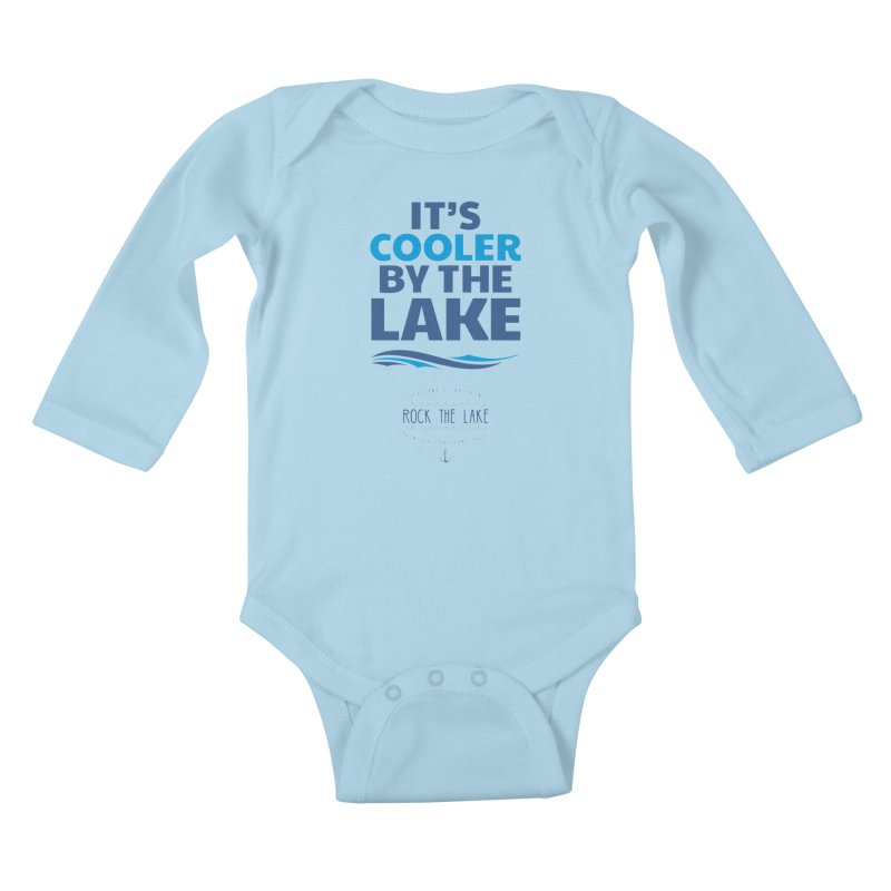 It's Cooler by the Lake - Rock the Lake Kids Baby Longsleeve Bodysuit by Rock the Lake's Shop
