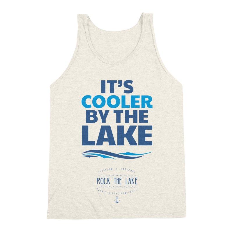 It's Cooler by the Lake - Rock the Lake Men's Triblend Tank by Rock the Lake's Shop