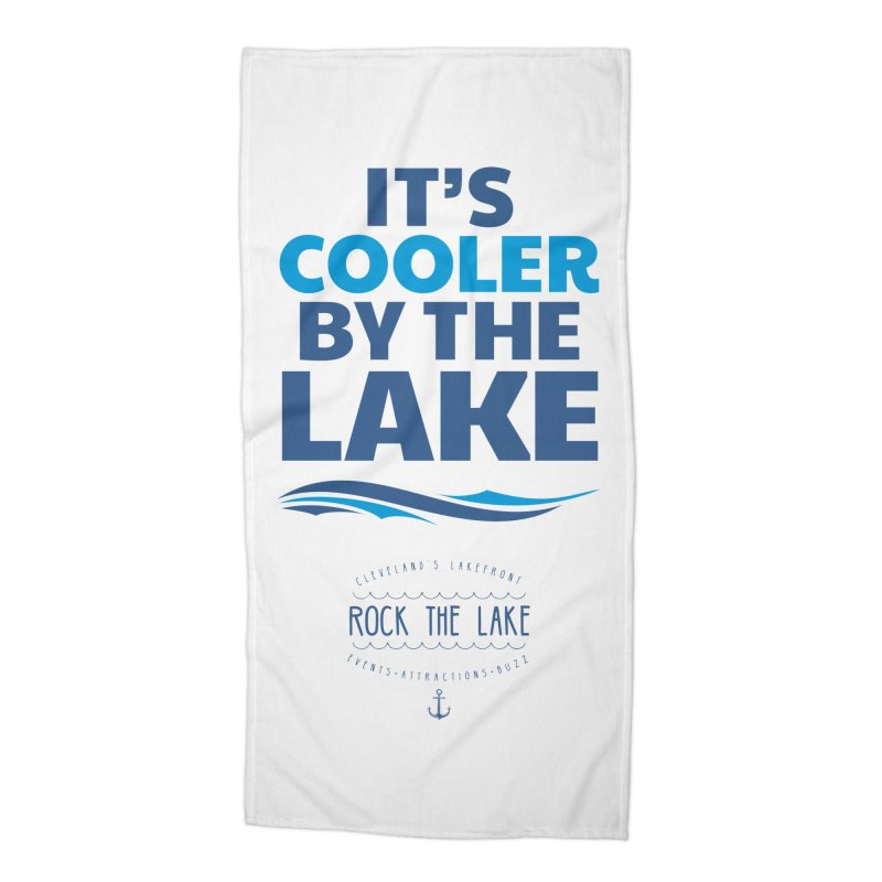 It's Cooler by the Lake - Rock the Lake Accessories Beach Towel by Rock the Lake's Shop