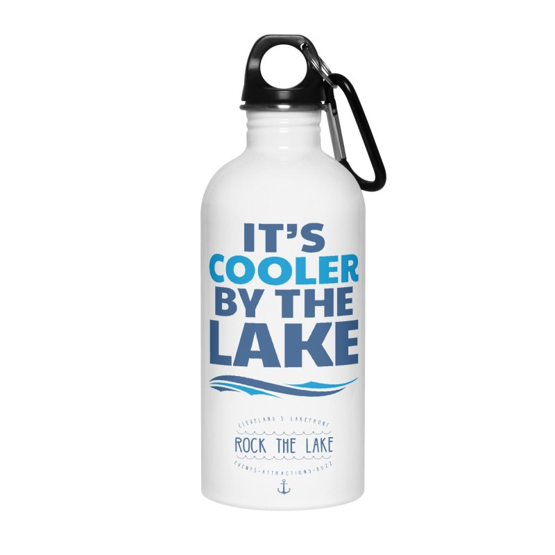 It's Cooler by the Lake - Rock the Lake Accessories Water Bottle by Rock the Lake's Shop