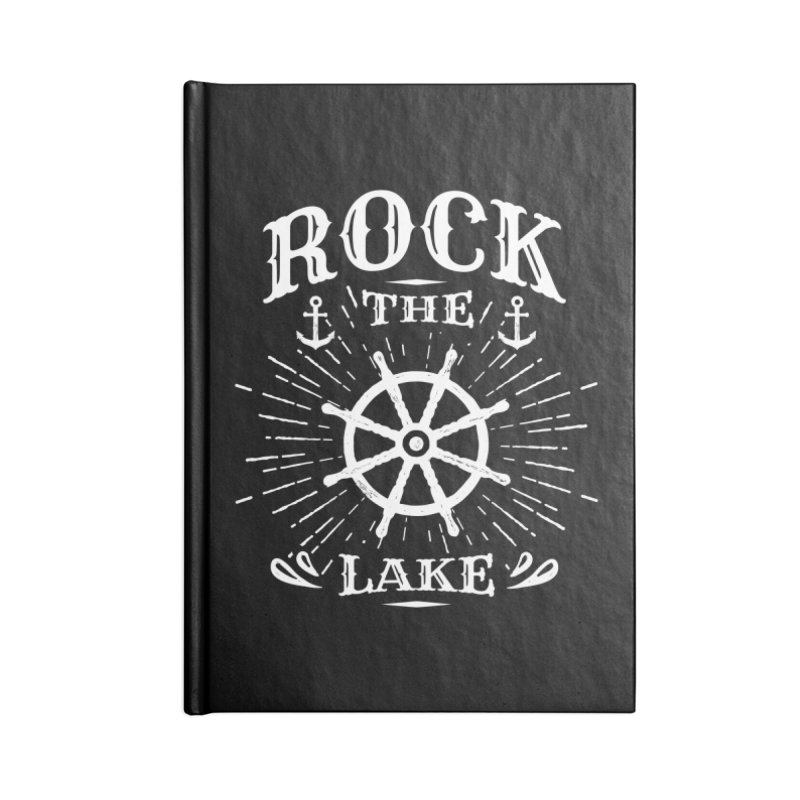 Rock the Lake - Ships Wheel White Accessories Blank Journal Notebook by Rock the Lake's Shop