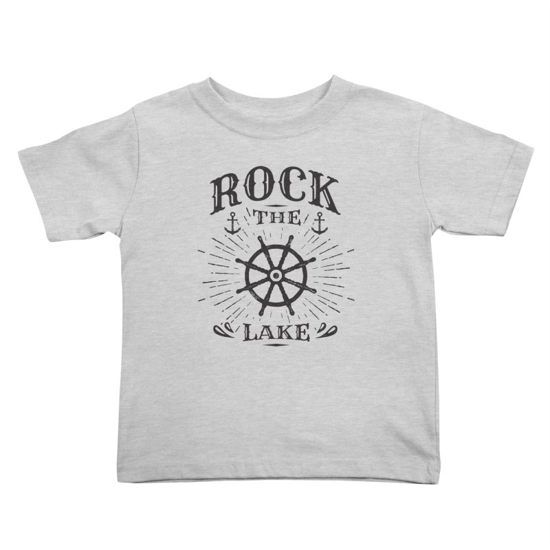 Rock the Lake - Ships Wheel Black Kids Toddler T-Shirt by Rock the Lake's Shop