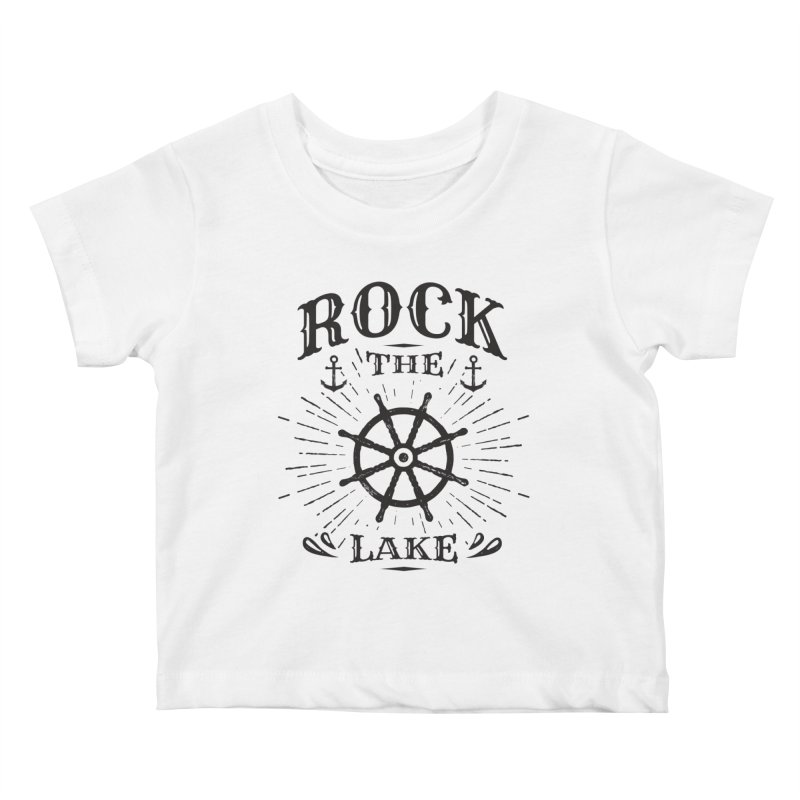 Rock the Lake - Ships Wheel Black Kids Baby T-Shirt by Rock the Lake's Shop