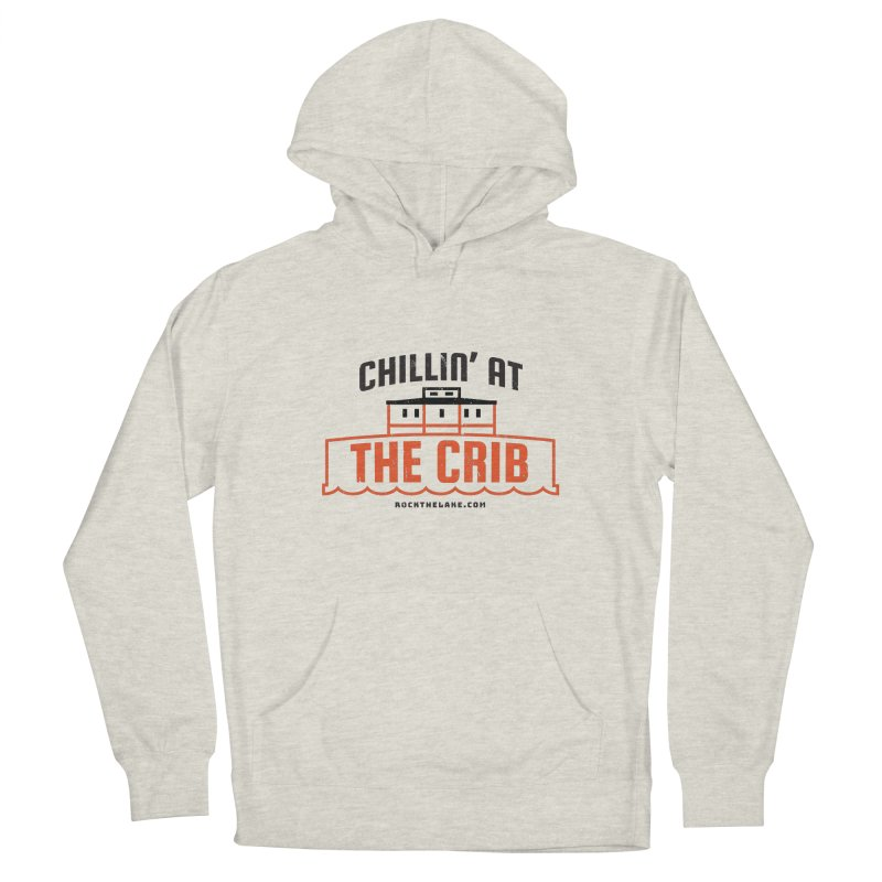 Chillin' at the Crib Men's Pullover Hoody by Rock the Lake's Shop