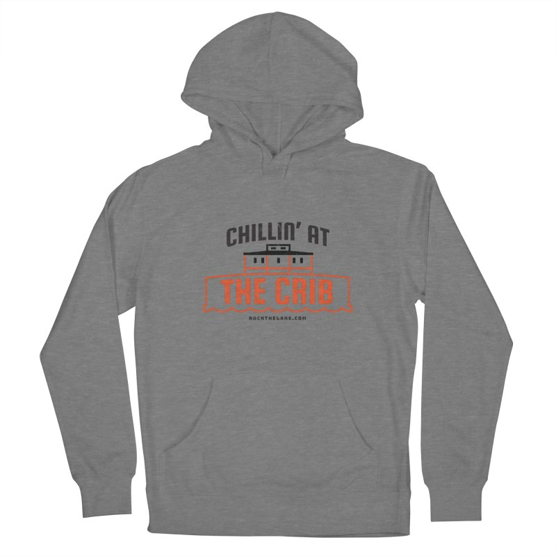 Chillin' at the Crib Men's French Terry Pullover Hoody by Rock the Lake's Shop