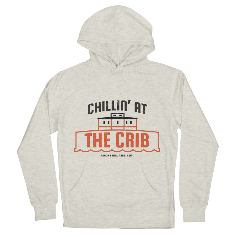 Chillin' at the Crib Women's French Terry Pullover Hoody by Rock the Lake's Shop