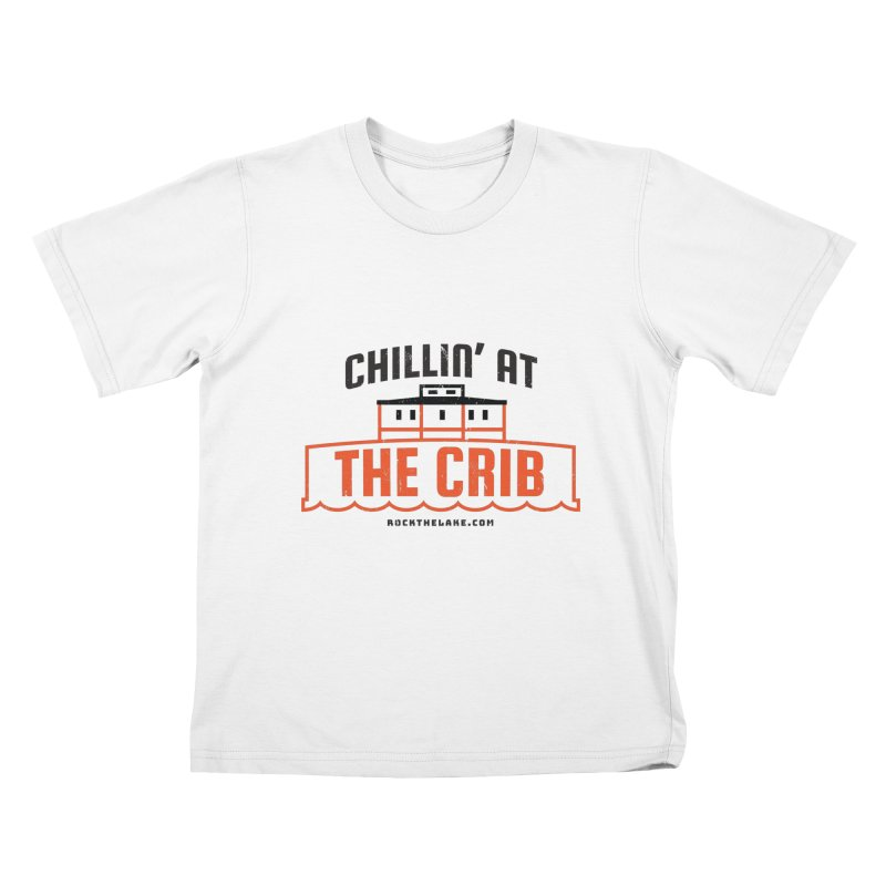 Chillin' at the Crib Kids T-Shirt by Rock the Lake's Shop