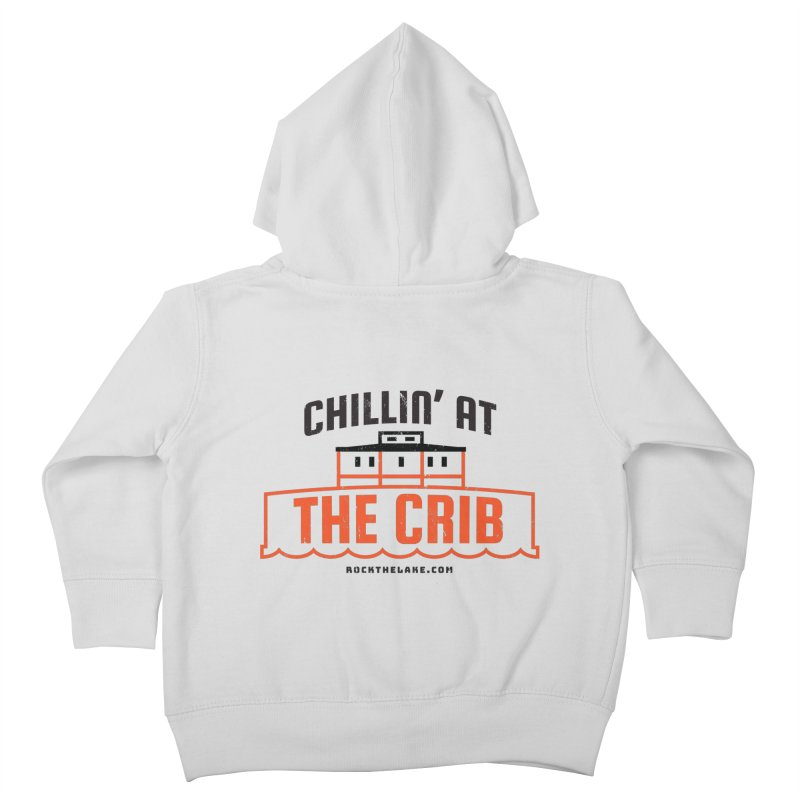 Chillin' at the Crib Kids Toddler Zip-Up Hoody by Rock the Lake's Shop