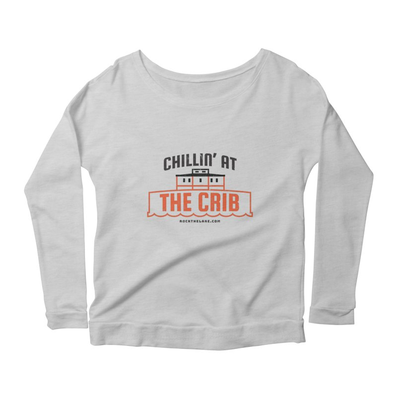 Chillin' at the Crib Women's Scoop Neck Longsleeve T-Shirt by Rock the Lake's Shop