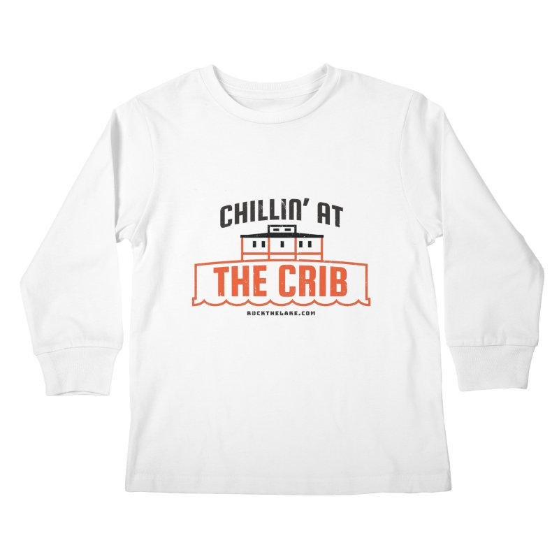 Chillin' at the Crib Kids Longsleeve T-Shirt by Rock the Lake's Shop