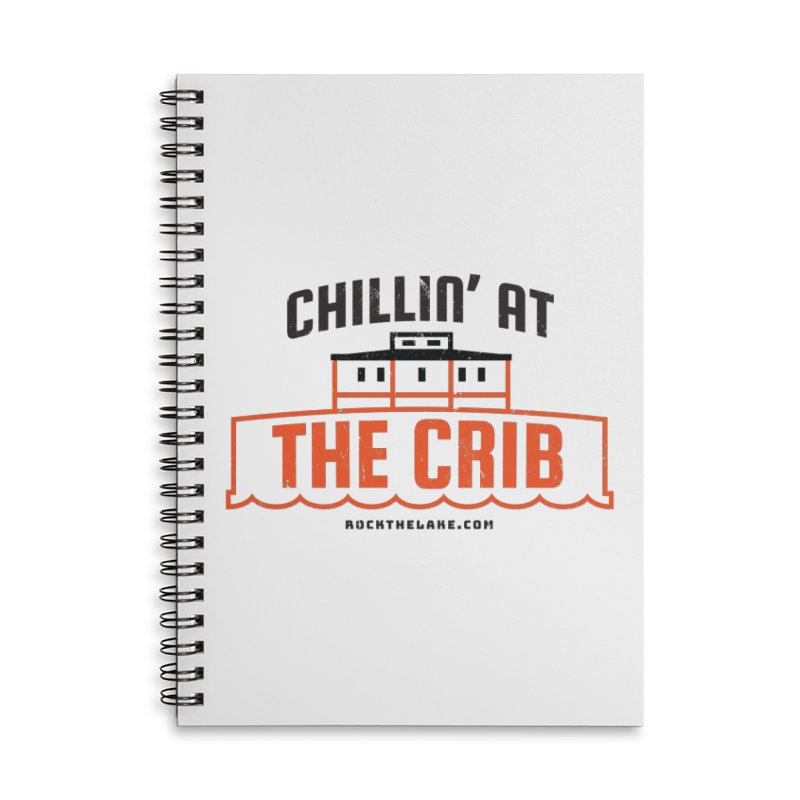 Chillin' at the Crib Accessories Lined Spiral Notebook by Rock the Lake's Shop