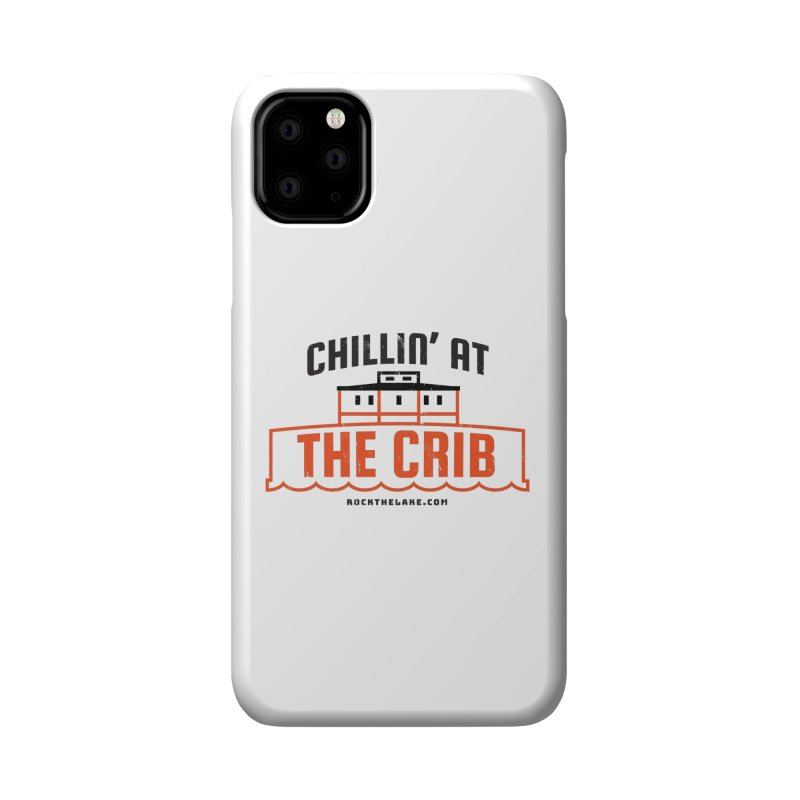 Chillin' at the Crib Accessories Phone Case by Rock the Lake's Shop