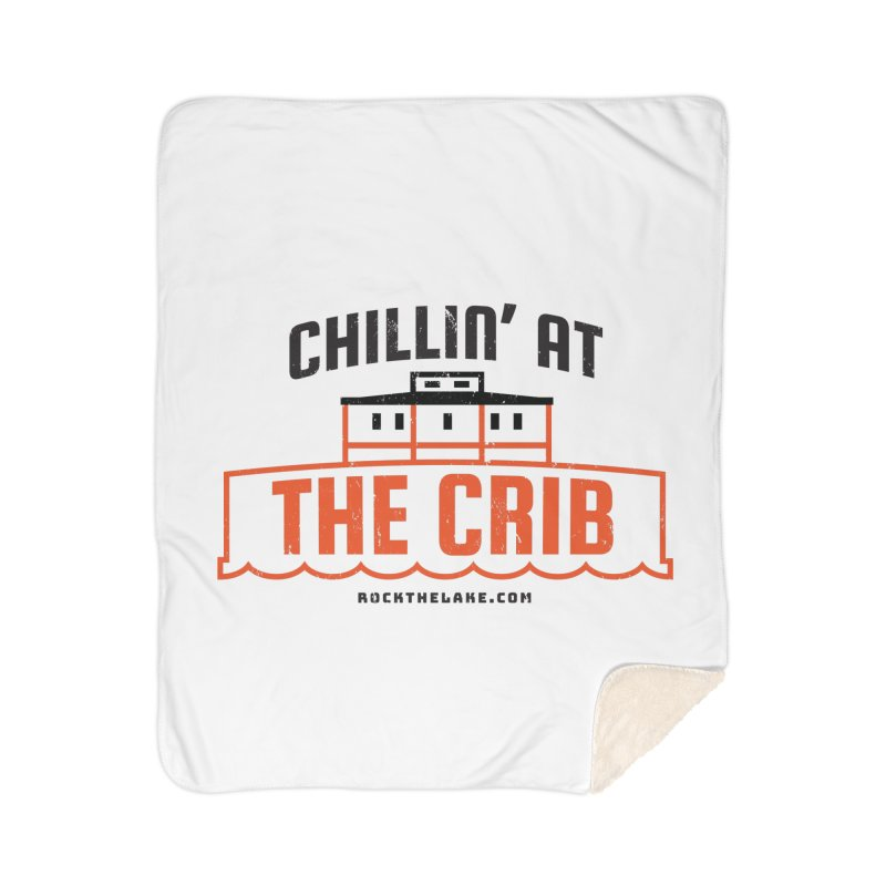 Chillin' at the Crib Home Sherpa Blanket Blanket by Rock the Lake's Shop