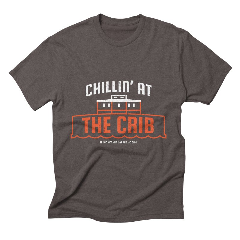 Chillin' at the Crib (alternate) Men's Triblend T-Shirt by Rock the Lake's Shop