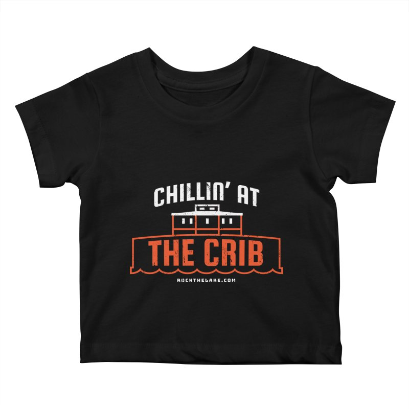 Chillin' at the Crib (alternate) Kids Baby T-Shirt by Rock the Lake's Shop