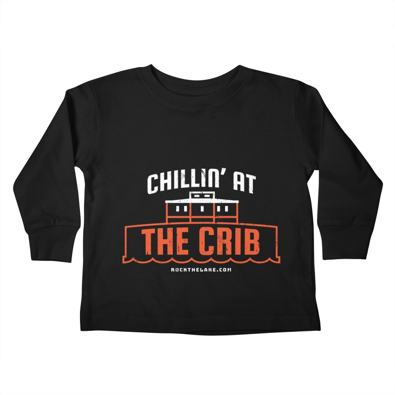 Chillin' at the Crib (alternate) Kids Toddler Longsleeve T-Shirt by Rock the Lake's Shop