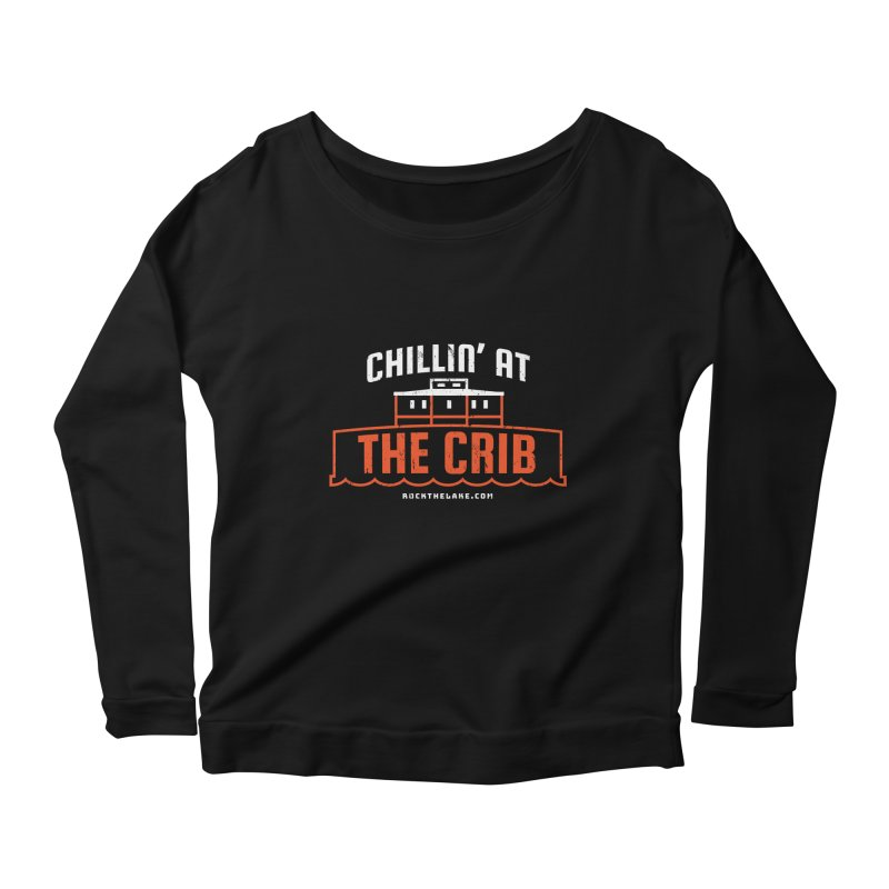 Chillin' at the Crib (alternate) Women's Scoop Neck Longsleeve T-Shirt by Rock the Lake's Shop
