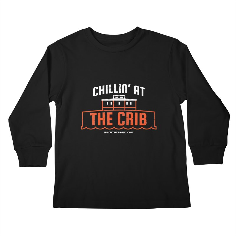 Chillin' at the Crib (alternate) Kids Longsleeve T-Shirt by Rock the Lake's Shop