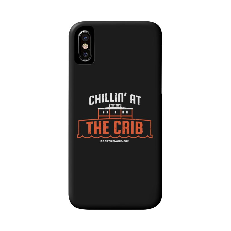 Chillin' at the Crib (alternate) Accessories Phone Case by Rock the Lake's Shop
