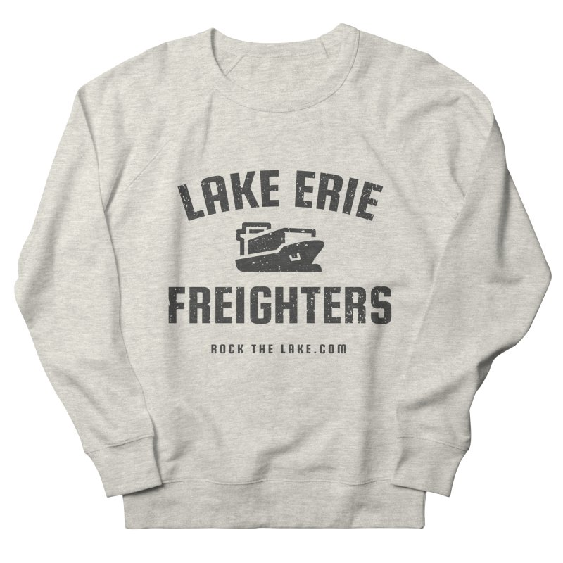 Lake Erie Freighters Women's French Terry Sweatshirt by Rock the Lake's Shop