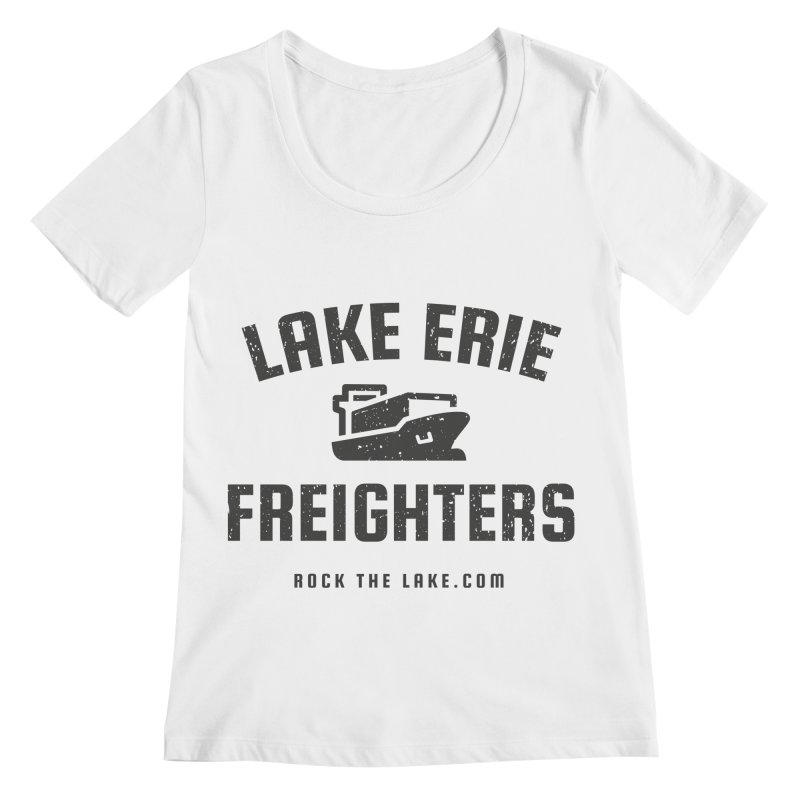 Lake Erie Freighters Women's Regular Scoop Neck by Rock the Lake's Shop