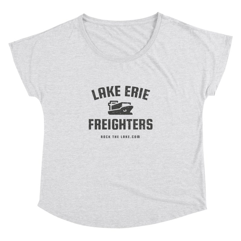 Lake Erie Freighters Women's Dolman Scoop Neck by Rock the Lake's Shop