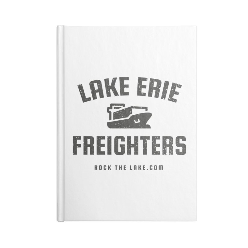 Lake Erie Freighters Accessories Notebook by Rock the Lake's Shop