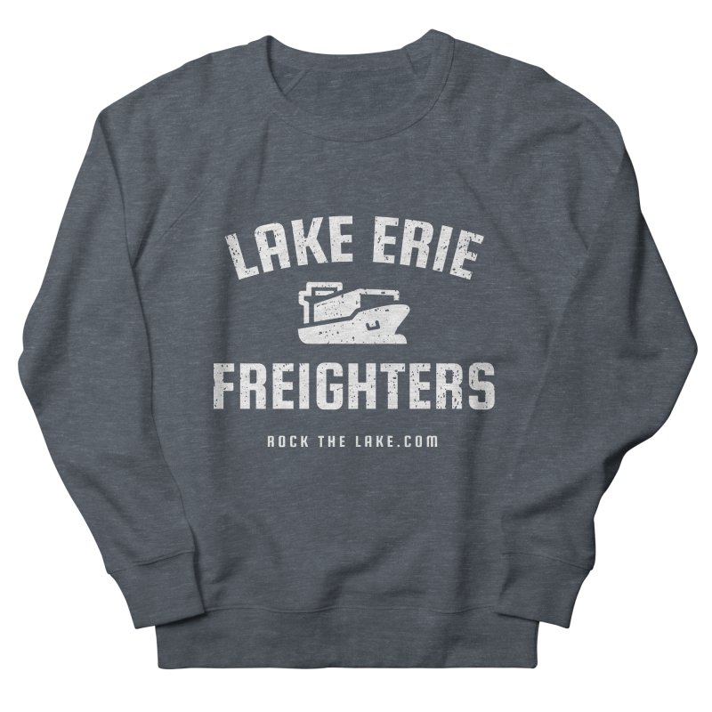 Lake Erie Freighters (alternate) Women's French Terry Sweatshirt by Rock the Lake's Shop