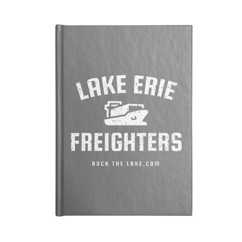 Lake Erie Freighters (alternate) Accessories Lined Journal Notebook by Rock the Lake's Shop