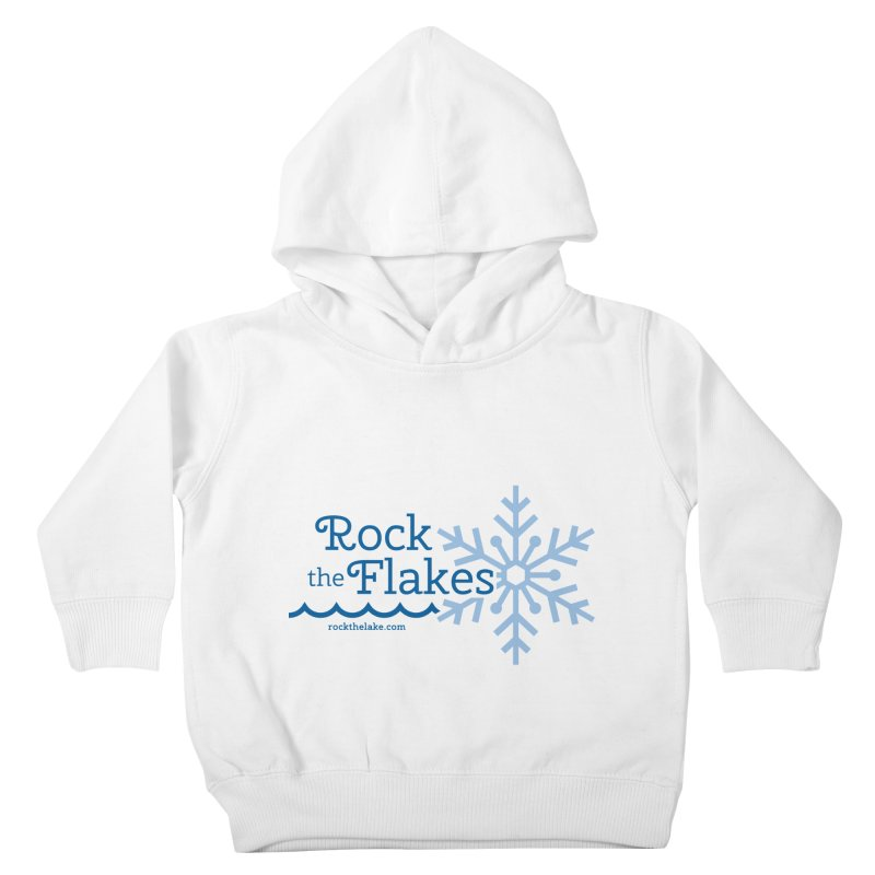 Rock the Flakes Kids Toddler Pullover Hoody by Rock the Lake's Shop