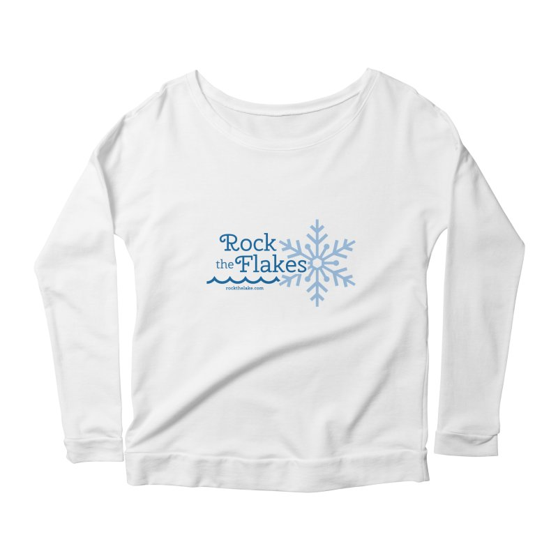 Rock the Flakes Women's Scoop Neck Longsleeve T-Shirt by Rock the Lake's Shop