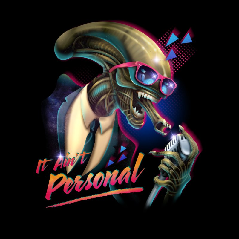 It Ain't Personal!   by Rocky Davies Artist Shop