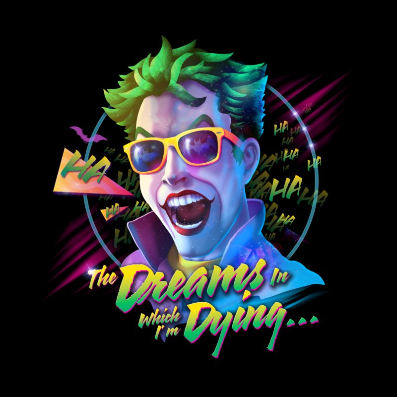 The Dreams in Which I'm Dying by Rocky Davies Artist Shop
