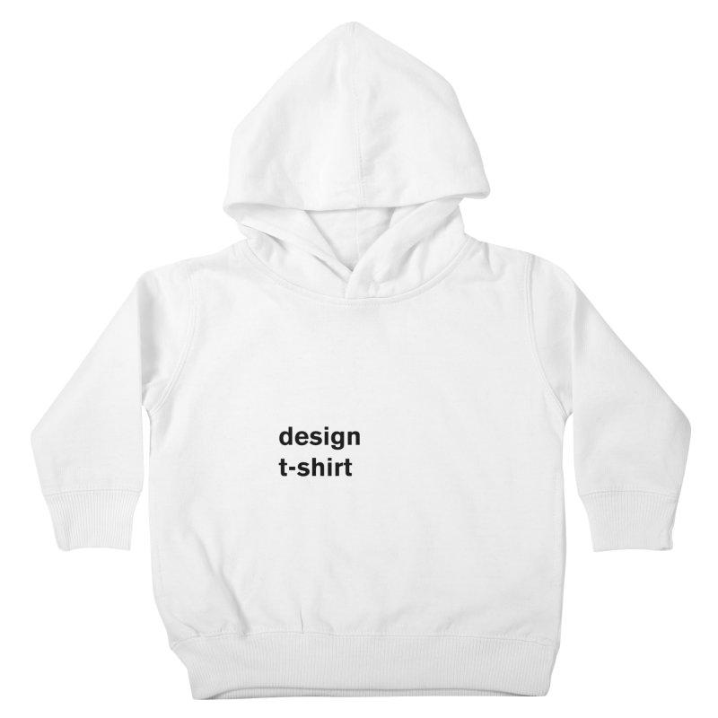 design tshirt Kids Toddler Pullover Hoody by Rodrigo Tello