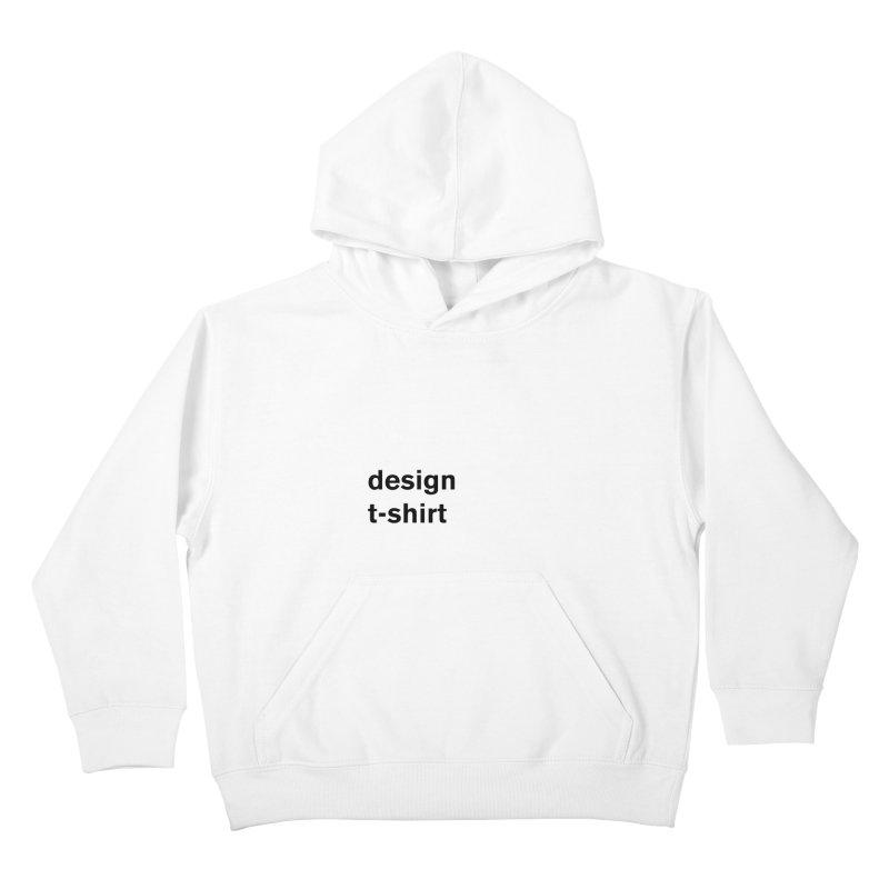 design tshirt Kids Pullover Hoody by Rodrigo Tello